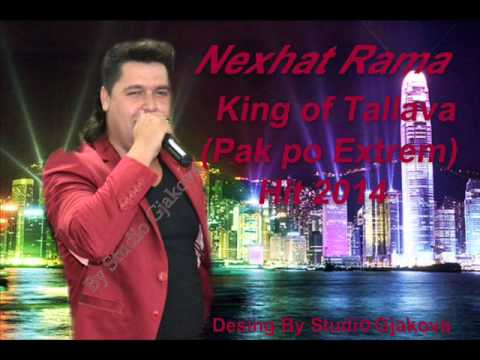 ~Nexhat Rama - King of Tallava (Pak po Extrem) Hit 2014 By (( Studio Gjakova ))