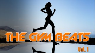 getlinkyoutube.com-THE GYM BEATS Vol.1 .... Music for Aerobic, Fitness, Training