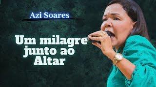 getlinkyoutube.com-Azimavete Soares-Zacarias Um Milagre Junto ao Altar