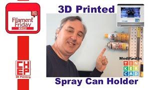 getlinkyoutube.com-3D Printed Spray Can Holder Organizer on Flashforge Dreamer