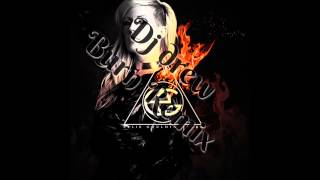 Burn Dj Drew$$ Remix