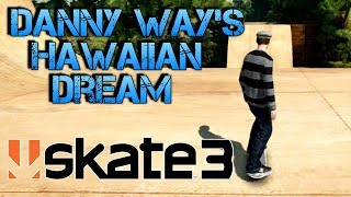 getlinkyoutube.com-Skate 3 - Part 15 | DANNY WAY'S HAWAIIAN DREAM | Skate 3 Funny Moments