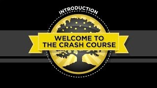 The Crash Course - Introduction - 2014