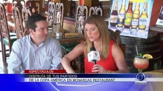 Disfrute de todos los partidos de la Copa América en Monarcas Restaurant