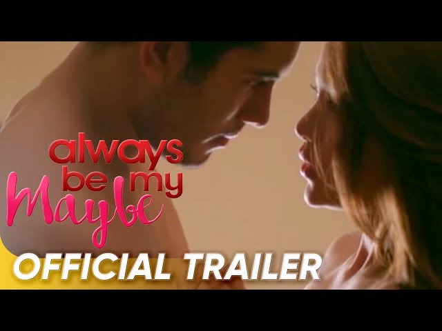 Always Be My Maybe | filipino films