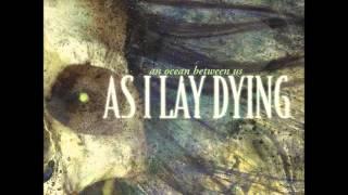 getlinkyoutube.com-As I Lay Dying. (An Ocean Between us )( Full ) :D