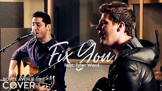 Coldplay - Fix You (Boyce Avenue feat. Tyler Ward acoustic cover) on Apple & Spotify