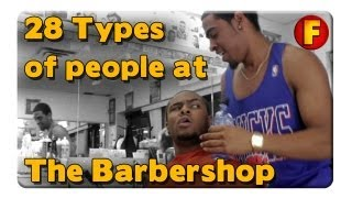 getlinkyoutube.com-4YallEntertainment -  28 Types of People at the Barber Shop