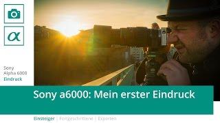 getlinkyoutube.com-Sony Alpha 6000 - mein erster Eindruck