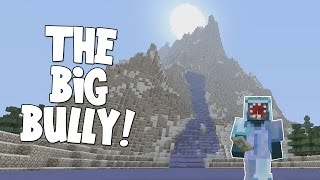 Minecraft Xbox - The Forgotten Vale - The Big Bully! [9]