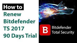 Bitdefender Total Security 2017 - 2018 Activation for Lifetime | Renew 90 Days Free Trial