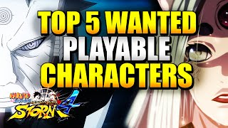 Naruto Ultimate Ninja Storm 4 - Top 5 Wanted Playable Characters w/ Commentary