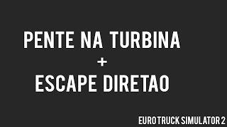 getlinkyoutube.com-Euro Truck Simulator 2 - FH COM DIRETÃO + PENTE NA TURBINA