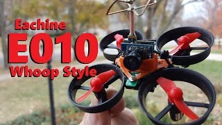 Building the Eachine E010 Tiny Whoop