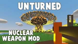 getlinkyoutube.com-THE BEST UNTURNED MOD EVER MADE!!!! (NUCLEAR WEAPONS MOD)
