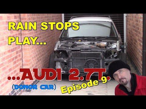 Rain stops play: Audi 2.7 Bi-Turbo. Ep9.