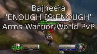 "getlinkyoutube.com-Bajheera - ""ENOUGH IS ENOUGH!"" - WoW Legion Warrior World PvP"