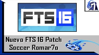 getlinkyoutube.com-Nuevo FTS 16 Patch Soccer Romar7o