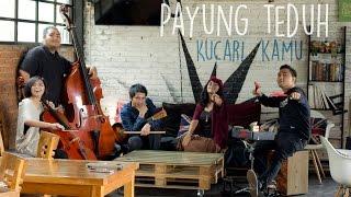 getlinkyoutube.com-Payung Teduh - Kucari Kamu (cover by Andri Guitara, Rahma, Mega, Dwi, Delfi)