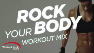 getlinkyoutube.com-Workout Music Source // Rock Your Body Workout Mix (Hip-Hop and R&B)