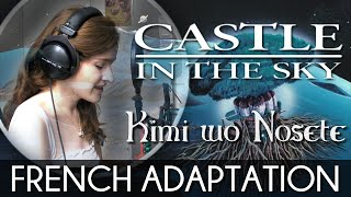 ♈ [French] Kimi Wo Nosete (Carrying You) - Castle In The Sky width=