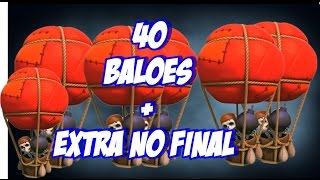 getlinkyoutube.com-Clash of Clans(HD) - 40 BALÕES - Aleatório