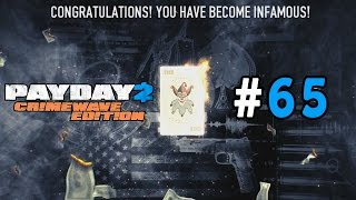 getlinkyoutube.com-Payday 2: Crimewave Edition Walkthrough Part 65 - Going Infamous!