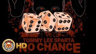 Tommy Lee Sparta - No Chance
