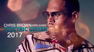 CHRIS BROWN ( ELECTRIC GUITAR ) UNRELEASED!