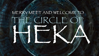 The Circle of Heka Channel Trailer Feb2017