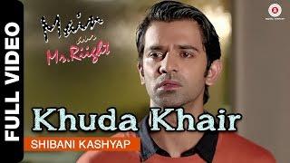 getlinkyoutube.com-Khuda Khair Full Video | Main Aur Mr. Riight | Shibani Kashyap | Shenaz Treasury & Barun Sobti