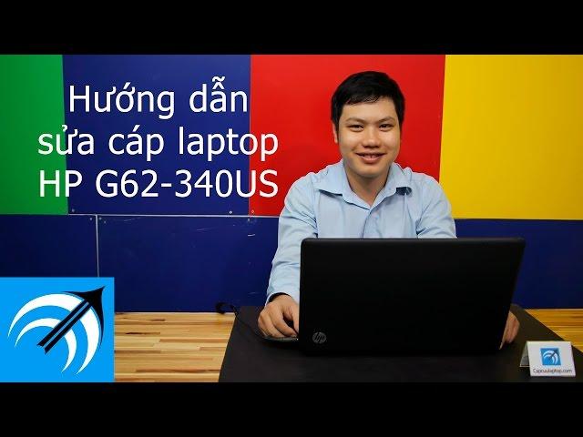 Hướng dẫn sửa cáp màn hình laptop HP G62-340US