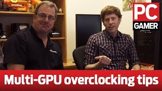 Nvidia SLI Overclocking: How to maximize multi-GPU performance