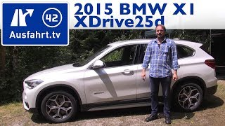 2015 BMW X1 xDrive25d (F48) - Fahrbericht der Probefahrt, Test, Review (German)