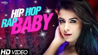 "getlinkyoutube.com-New Songs 2015 - Hip Hop Rap Baby ""Amjay Feat. Sara Gurpal & Envie Sharma""- New Hindi Songs 2015"