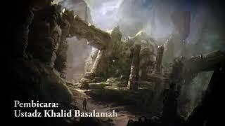Kekuatan Dajjal 40 hari dibumi - Ustadz Khalid Basalamah