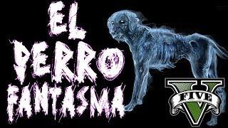 getlinkyoutube.com-GTA V - EL MISTERIO DEL PERRO FANTASMA - misterios en GTA 5 - NexxuzHD