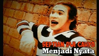 "getlinkyoutube.com-The Pantomime ""Menjadi Nyata"" By:Septian Dwi Cahyo #Funtomime"