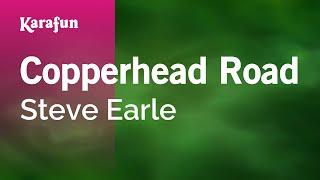 Karaoke Copperhead Road - Steve Earle *