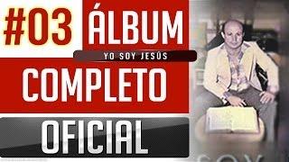 getlinkyoutube.com-Marino #03 - Yo Soy Jesus [Album Completo Oficial]
