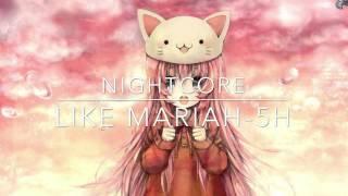 Like Mariah-5th harmony  (nightcore)