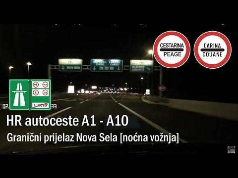 HR autoceste A1 - A10 - granični prijelaz Nova Sela [noćna vožnja]