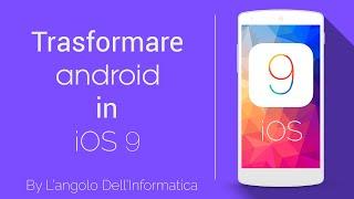 getlinkyoutube.com-Trasformare Android in iOS 9