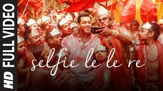 getlinkyoutube.com-'Selfie Le Le Re' FULL VIDEO Song - Salman Khan | Bajrangi Bhaijaan | T-Series