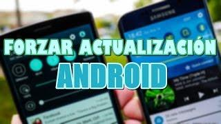 Forzar Actualización en Android 2016