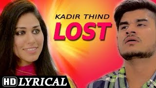 getlinkyoutube.com-Sing Along |  Lyrical Video [Hd] | Kadir Thind - Lost | Shemaroo | Latest Punjabi Songs
