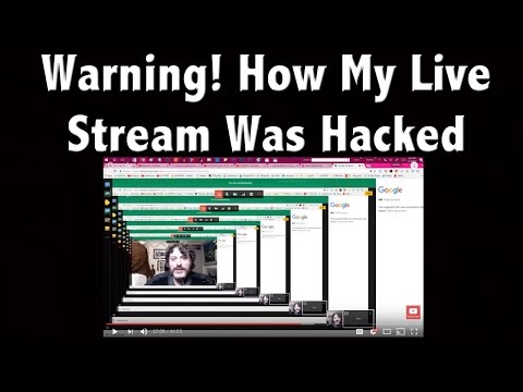 Warning! How My YouTube Live Stream Was Hacked & Who Did It