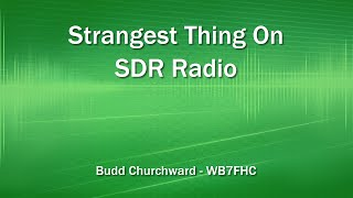 getlinkyoutube.com-Strangest Thing On SDR Radio
