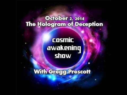 Cosmic Awakening Show - The Hologram of Deception with In5D's Gregg Prescott