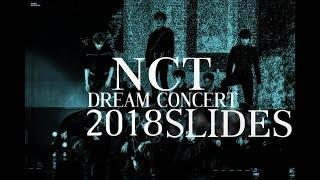 ( ╥n╥ ) NCT DREAM CONCERT 2018 SLIDES ( ╥n╥ )